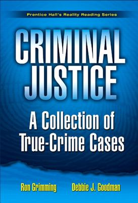 Criminal Justice By Grimming, Ron/ Goodman, Debbie J.