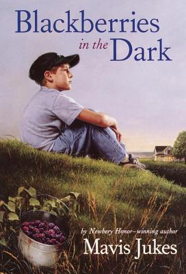 Blackberries in the Dark By Jukes, Mavis/ Allen, Thomas B. (ILT)